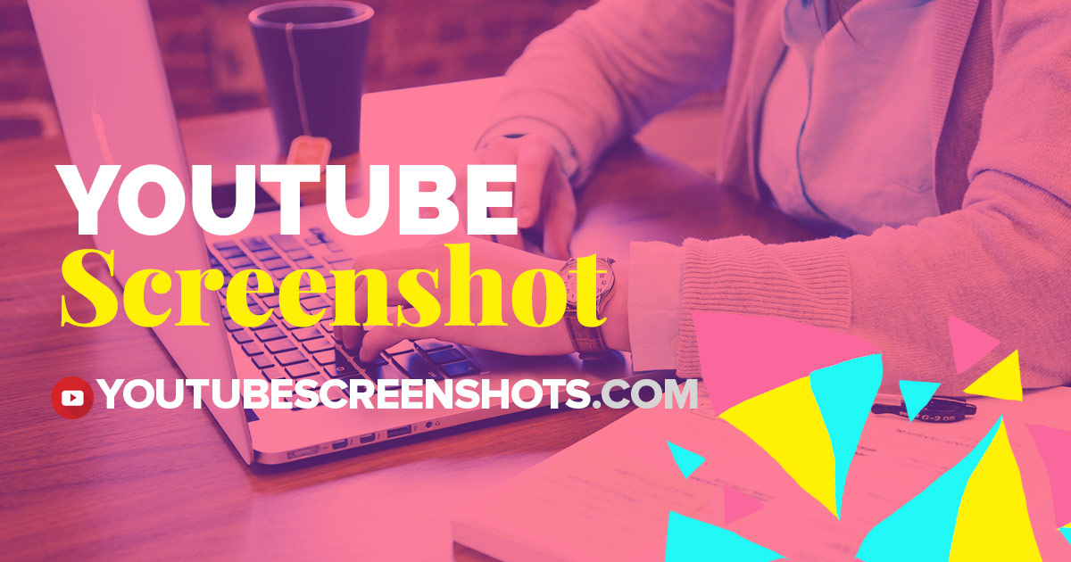 Get Screenshots from YouTube Videos